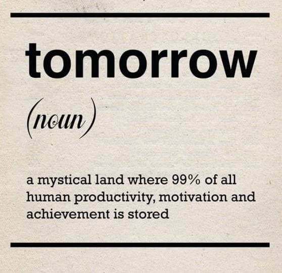 Image result for procrastination is the thief of time quote